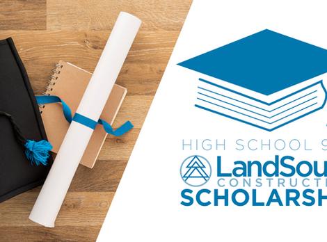 High School 9:12 Announces LandSouth Construction Scholarship Program to benefit local students