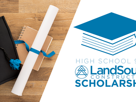 High School 9:12 Announces LandSouth Construction Scholarship Program to benefit local students