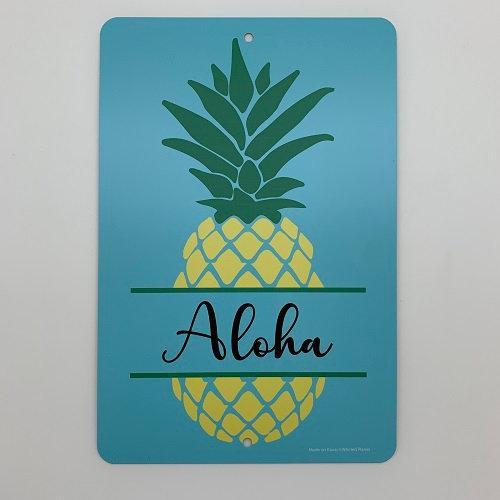 Aloha Pineapple Metal Sign 8x12