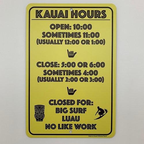 Kauai Hours Metal Sign 8x12