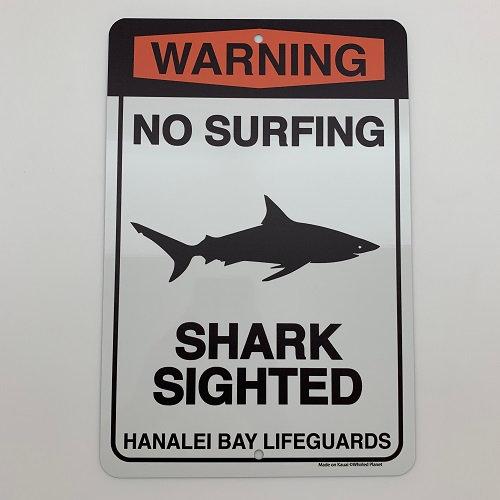 Shark Sighted Hanalei Metal Sign 8x12
