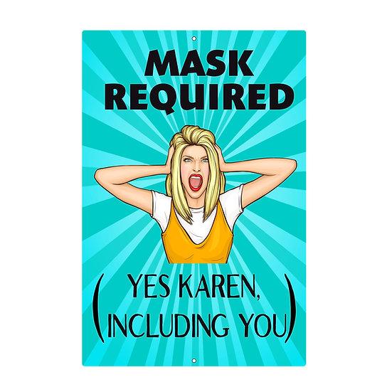 Karen Mask Required Metal Sign
