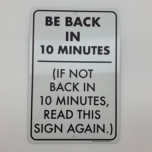 Be Back Metal Sign 8x12