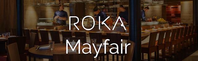 Roka , Mayfair London