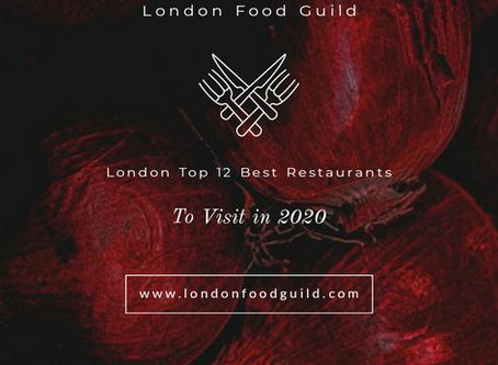 12 Best Restaurants in London 2020 | London Food Guild