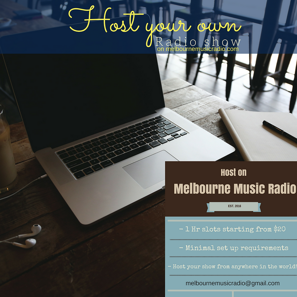 Host On Melbourne Music Radio, All you need is a Laptop, mic and headphones!