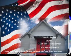 Patriotic Sunday  July 14 21