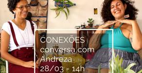 Conexões entrevista Andreza Duarte de Mattos - 28/03 às 14h
