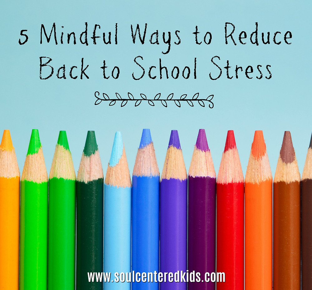 back to school, stress, mindfulness