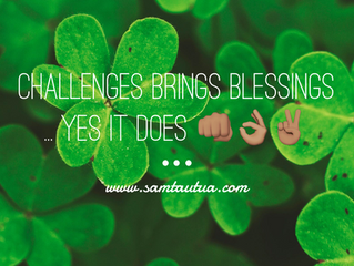 Challenges = BLESSINGS