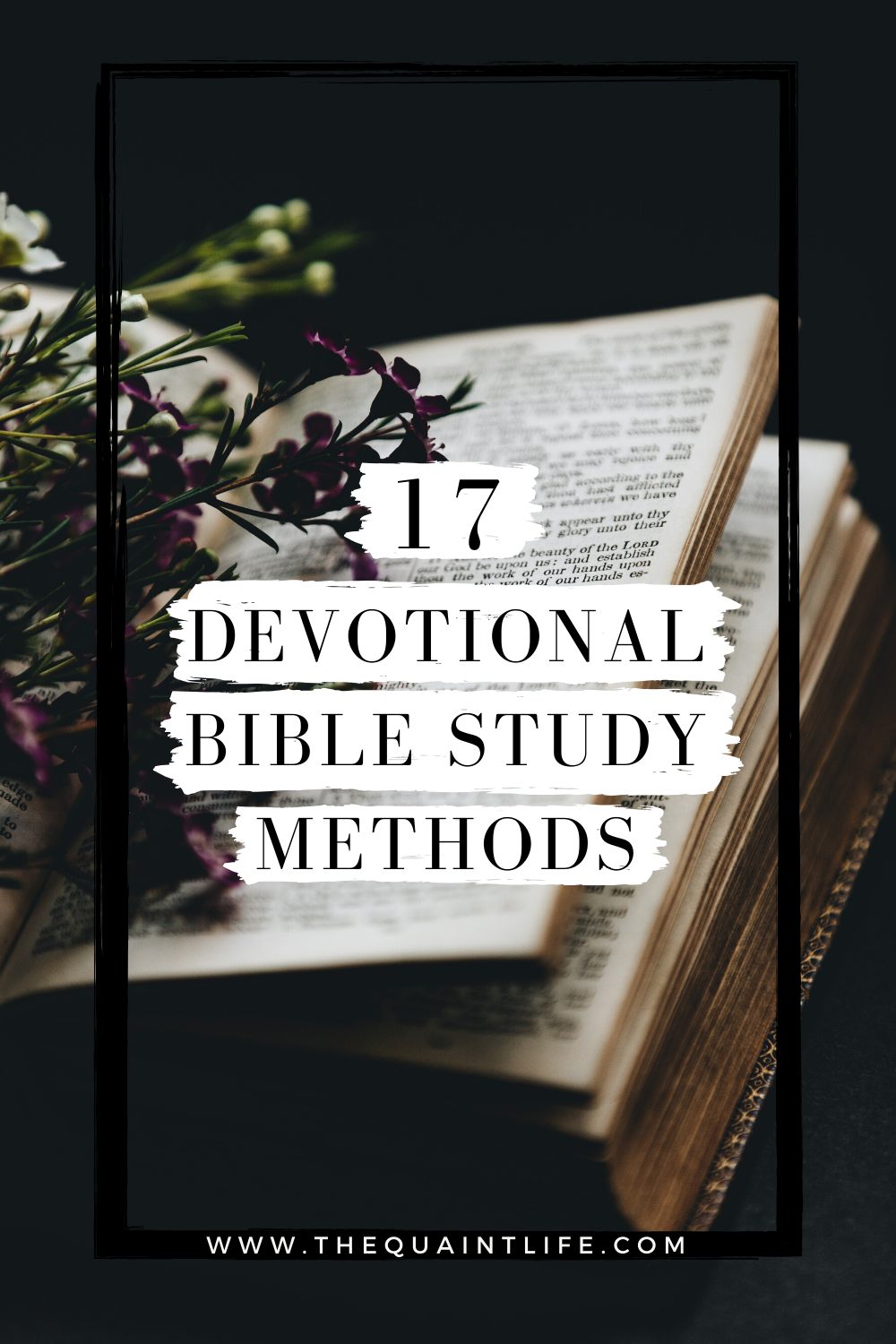17 Devotional Bible Study Methods for Inductive Bible Study