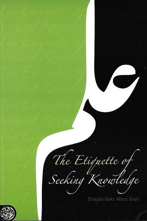 The Etiquette of Seeking Knowledge