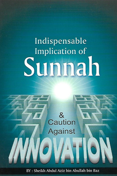 Indispensable Implications of Sunnah