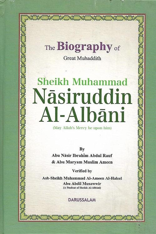 The Biography of Sheikh Muhammad Nasiruddin Al-Albani