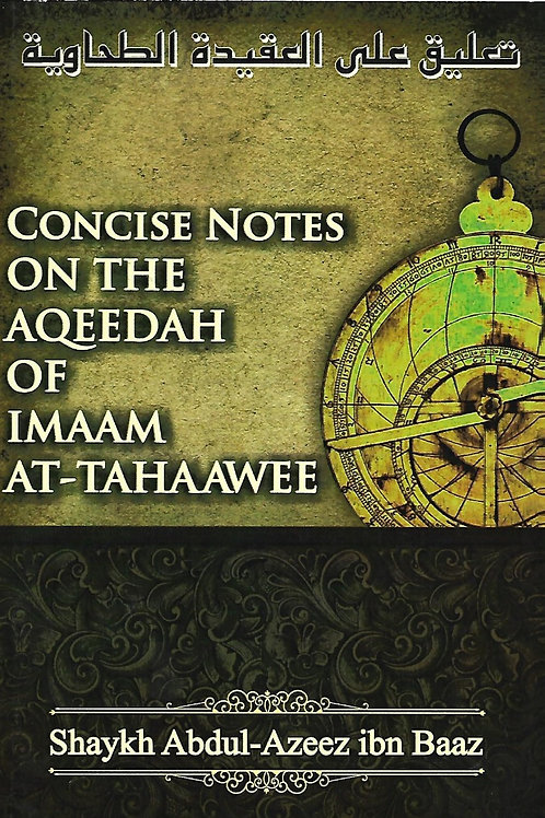 Concise Notes on the Aqeedah of Imaam At-Tahaawee