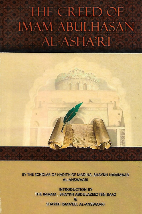 The Creed of Imaam Abul-Hasan Al-Asha'ri