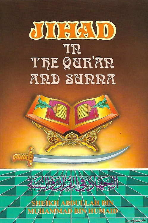 Jihad In the Qur'an and Sunna