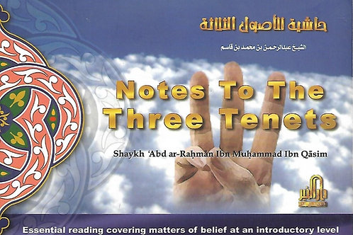 Notes to the Three Tenets