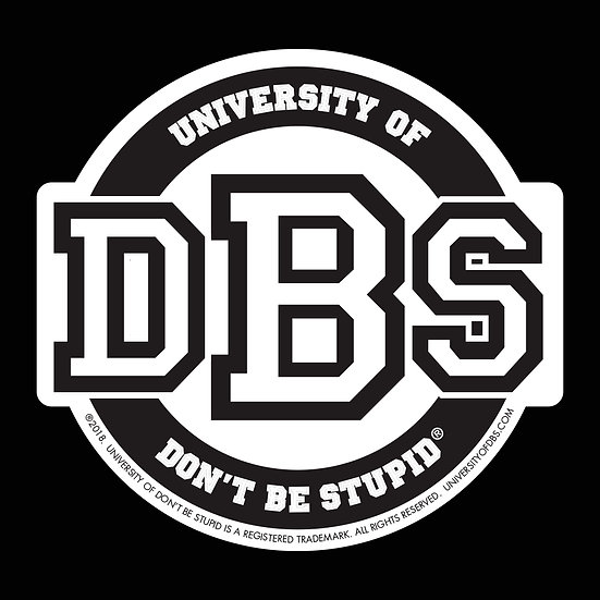 "University of DBS - 4"" Round Die-cut Decal - Black & White"
