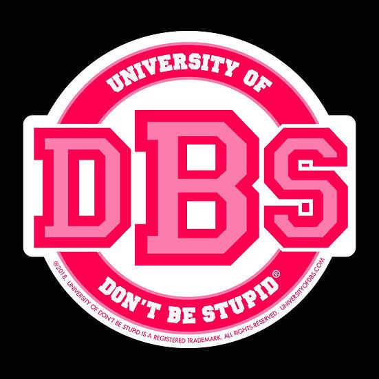 """University of DBS - 4"""" Round Die-cut Decal - Pink"""