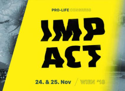 Auf nach Wien zum Pro-Life-Impact Kongress.