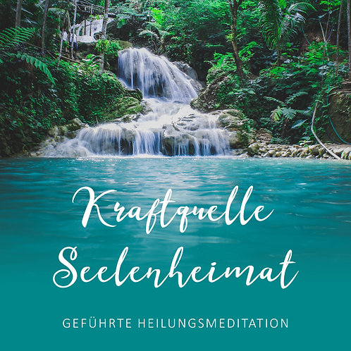 Kraftquelle - Meditation