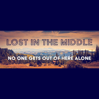 LOST IN THE MIDDLE.jpg