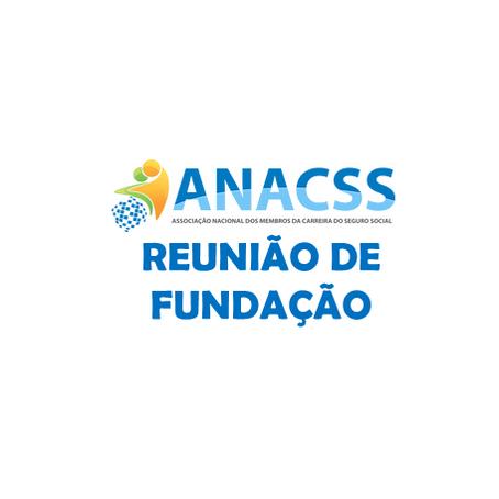 CONVITE - Reunião para Fundação da ANACSS