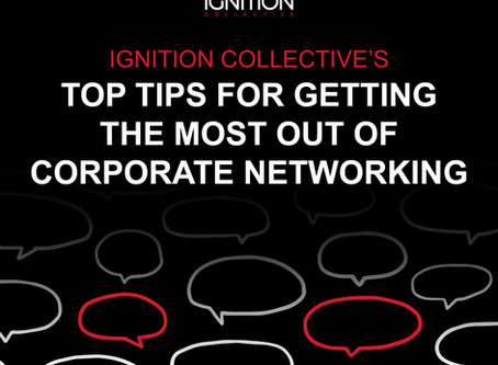 Top Tips for Getting the Most out of Corporate Networking