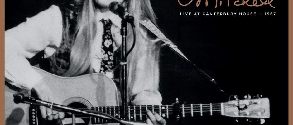 Joni Mitchell – Live at Canterbury House.