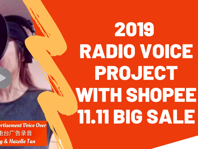 2019 Radio Voice Project with Shopee