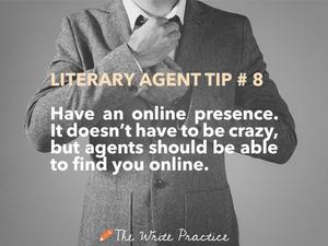 literary agent tips online presence