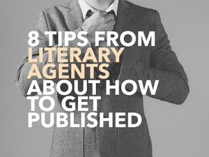 Tips from Literary Agents