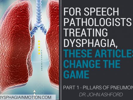 ARTICLES FOR SLPs: Pillars of Pneumonia