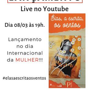 """Live Lançamento """"Elas, a escrita, os ventos"""""""