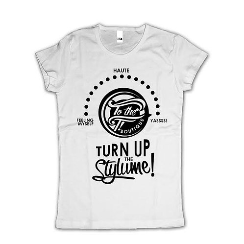 Turn Up The Stylume Tee