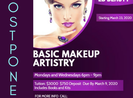 Attention Students: Basic MakeUp Artistry Class Postponed