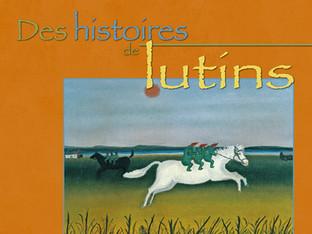 Parution du livre «Des histoires et des lutins» de Jean-Claude Dupont