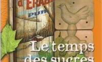 Une invitation au voyage au temps de l'érable de 1534 à aujourd'hui - les textes fondateurs