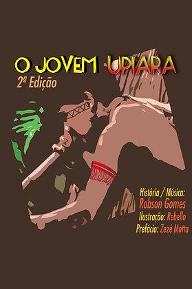 O jovem Upiara