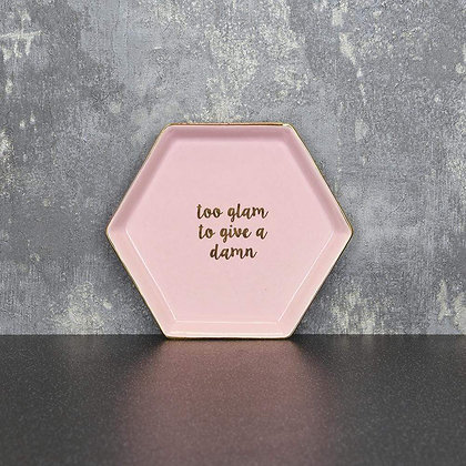 Hexagon Trinket Dish 'Too Glam to Give a Damn'