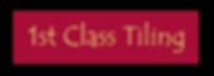 1st class tiling logo