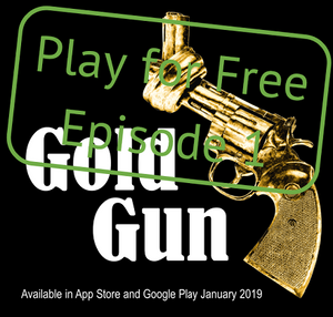 GoldGun logo with the text Play for Free episode 1 over it