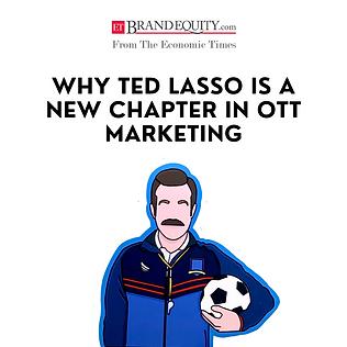 Ted Lasso Marketing Abhik Choudhury