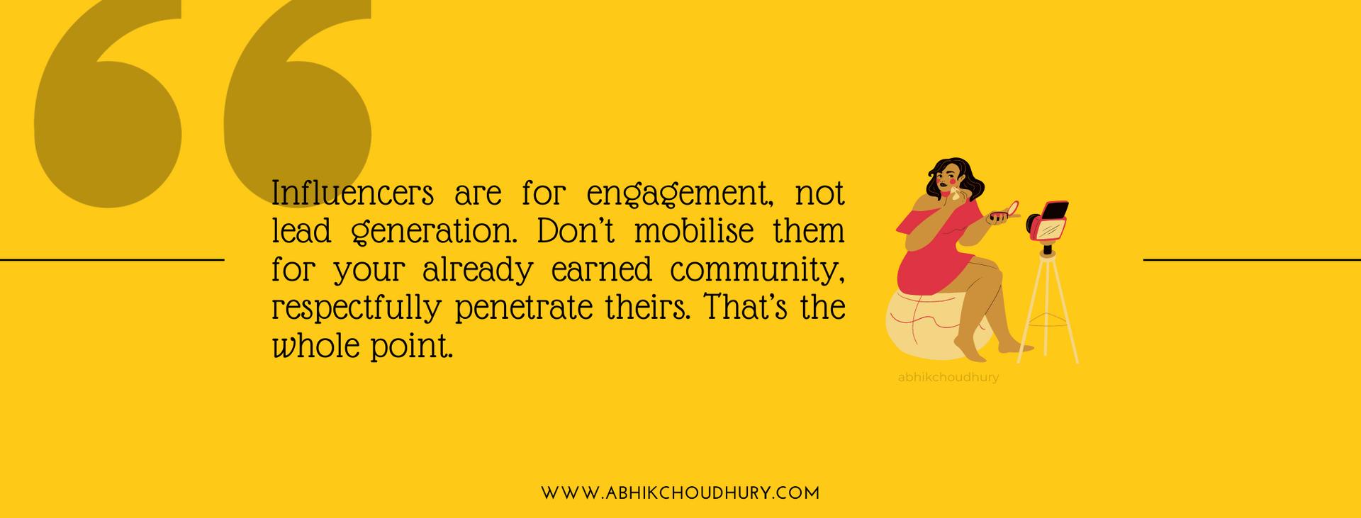 Influencer Marketing Quote Abhik Choudhu
