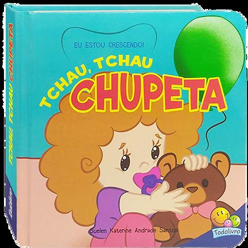 Eu Estou Crescendo - Tchau, Tchau Chupeta