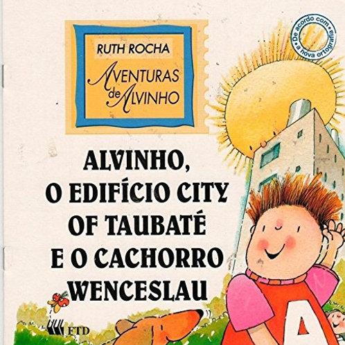 Alvinho, o Edifício City of Taubaté e o Cachorro Wenceslau