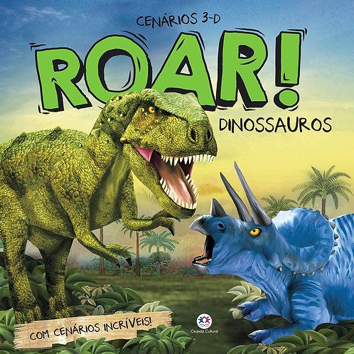 Roar! Dinossauros - Com cenários incríveis