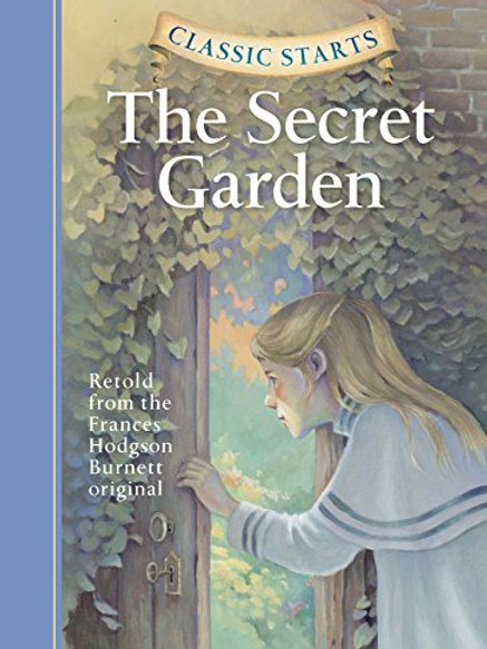 The Secret Garden - Classic Starts
