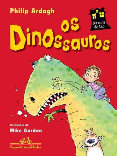 Na Casa de Leo - Os Dinossauros